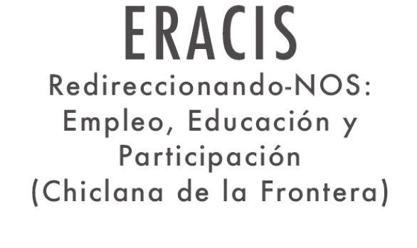 REDIRECCIONANDO-NOS: EMPLEO, EDUCACIÓN Y PARTICIPACIÓN - CHICLANA