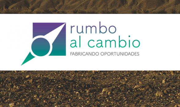 RUMBO AL CAMBIO: fabricando oportunidades